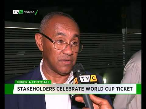 Nigeria football : Stakeholders celebrate World Cup ticket
