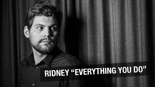 Ridney - Everything You Do (Radio Edit)