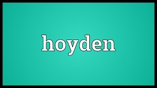 Hoyden Meaning