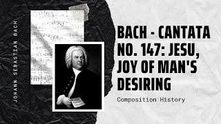 Bach - Cantata No. 147: Jesu, Joy of Man