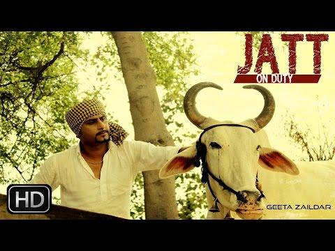 Jatt On Duty | Geeta Zaildar | Latest Punjabi Songs