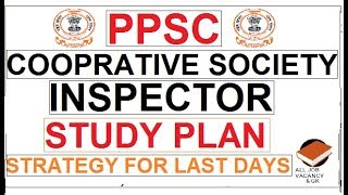 STUDY PLAN PPSC COOPRATIVE SOCIETY INSPECTOR    PPSC EXAM STRATEGY    PPSC EXAM 2018   