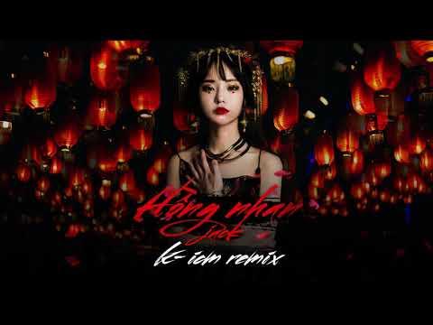 Hồng Nhan - Jack (G5R) | K-ICM Remix
