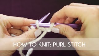 How To Knit - Purl Stitch (Beginner Tutorial)