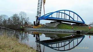 beim Einbau der neuen Brücke am Ems-Seitenkanal in Emden Borssum bis zu 10 x Zeitraffer