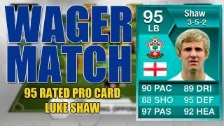 One of Tobiias's most viewed videos: 95 RATED LUKE SHAW WAGER MATCH vs Luke Shaw w/ FACECAM - FIFA Ultimate Team