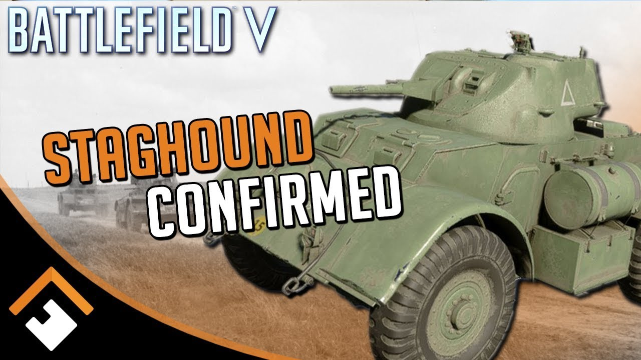 Staghound Armored Car Confirmed for BATTLEFIELD V + New Details!
