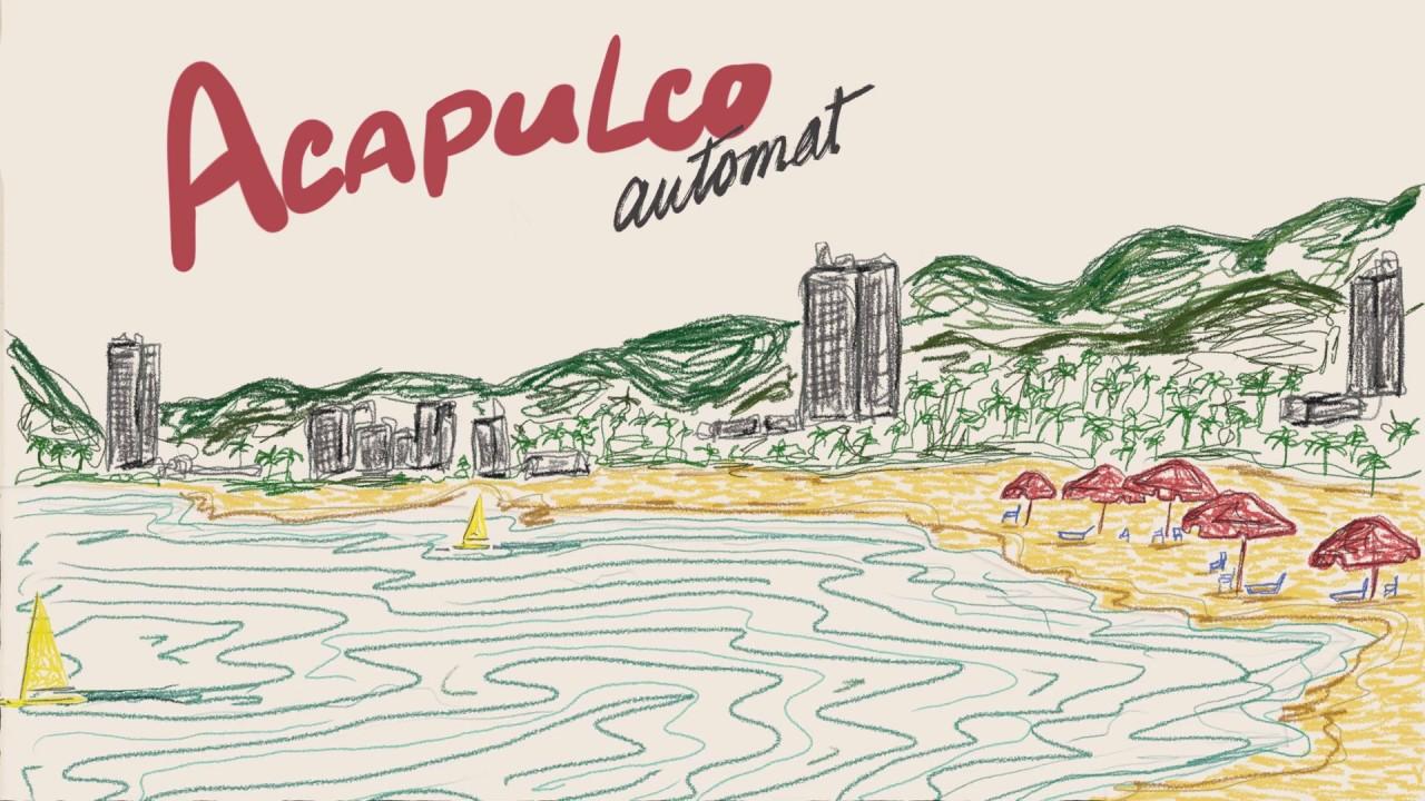 AUTOMAT - Acapulco (lyrics video)