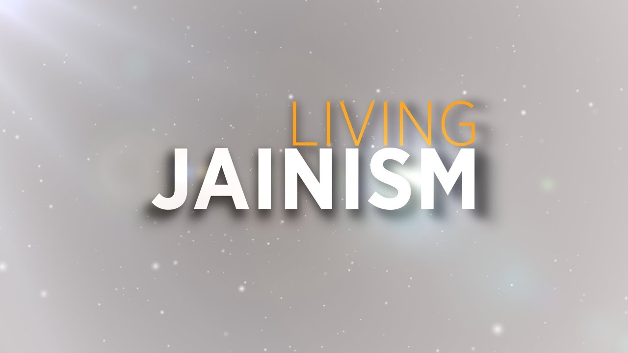 Living Jainism - English - Jainism is one of the foremost world religions