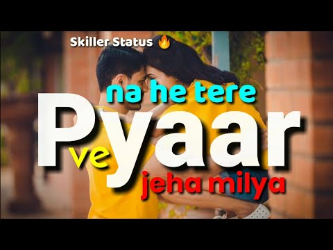 Gori Tere Jiya Hor Koi Na Milaya Song | New Romantic Whatsapp Status Video 2019
