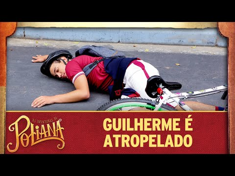 Guilherme é atropelado | As Aventuras de Poliana