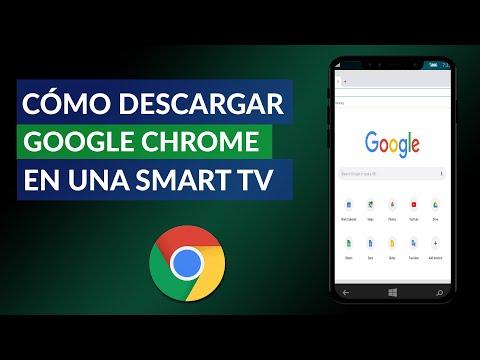 Cómo Descargar Google Chrome en una Smart TV – Todas las Marcas