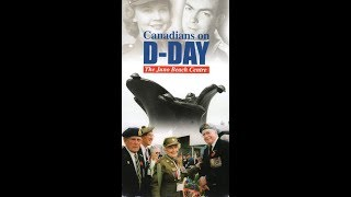 Canadians on D-Day: The Juno Beach Centre (2003)
