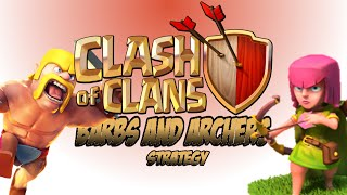 Clash of Clans Farming Attack Strategy: Barbarians and Archers