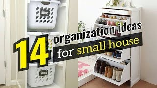 14 Small House Organization Ideas