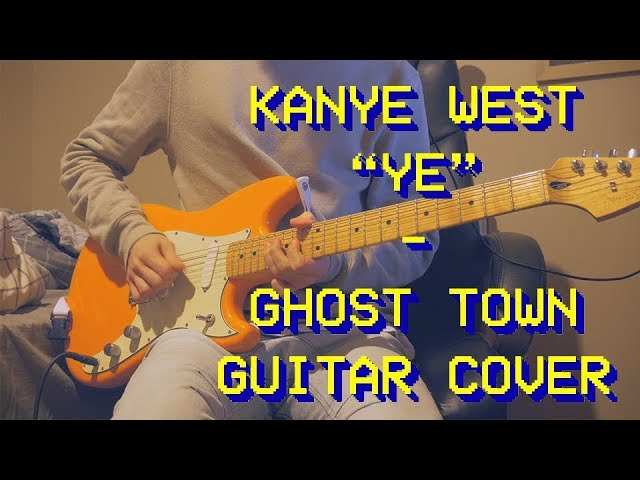 kanye-west-ghost-town-guitar-cover-new-song-2018-ethan-1527971738