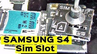 Samsung Galaxy S4 insert Sim  replace slot / Не видит сим - замена слота