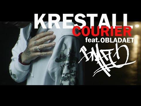 KRESTALL / Courier — БЛАГО feat. OBLADAET