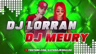 DJ LORRAN & DJ MEURY - TECNO MELODY 2021 (MIXAGENS SUPER DJ RONALDO)
