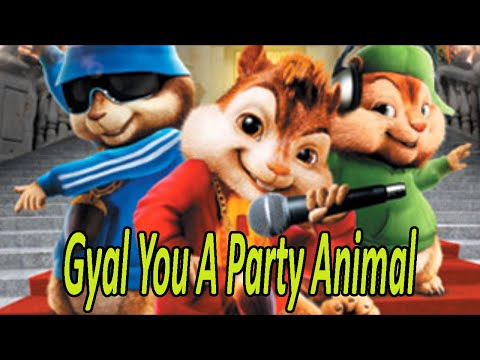Chipmunks - Gyal You A Party Animal (Charly Black) | Lyrics + Discharge