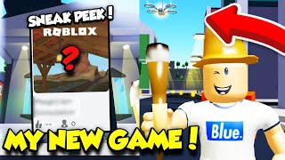 Exclusive SNEAK PEEK At My BRAND NEW ROBLOX SIMULATOR GAME! (Roblox)