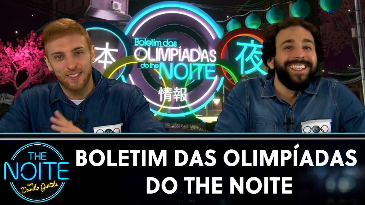 Boletim das Olimpíadas do The Noite | The Noite (30/07/21)