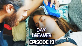 Day Dreamer | Early Bird in Hindi-Urdu Episode 19 | Erkenci Kus | Turkish Dramas