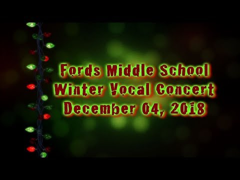 Fords Middle School Winter Vocal Concert: 2018