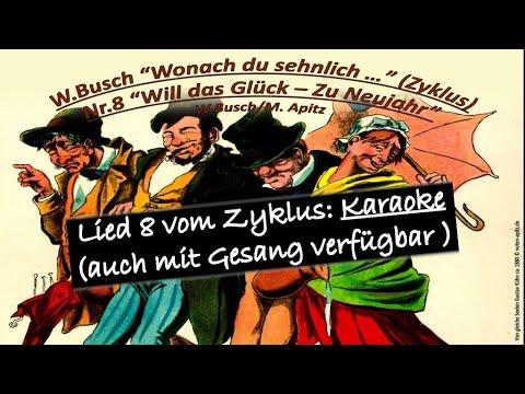 wonach-du-sehnlich(zyklus)nr8:-will-d.-glück-zu-neujahr-busch-karaoke-musiker-köthen-noten-kostenlos