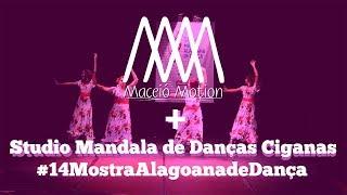 Studio Mandala - Rumba Flamenca | 14ª Mostra Alagoana de Dança - Arapiraca/AL