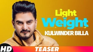 Teaser | Light Weight | Kulwinder Billa | Releasing On 25 Oct 2018 | Speed Records