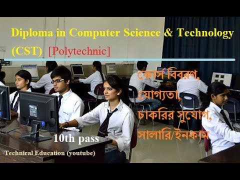 Diploma In Computer Science & Technology [CST] (POLYTECHNIC) Full Descriptions. Career (job),salary