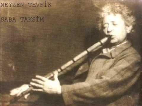 Neyzen Tevfik - Saba Taksim