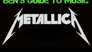 Ben's Guide to Music #7 Metallica