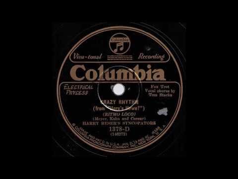 Crazy Rhythm / Harry Reser's Syncopators, Gesang: Tom Stacks