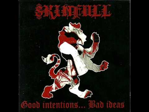 Skinfull - Good Intentions... Bad Ideas (Full Album)