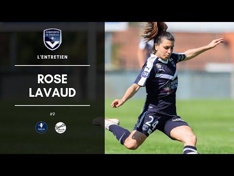 L'ENTRETIEN #9 - ROSE LAVAUD (GIRONDINS DE BORDEAUX)