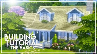 BASIC BUILDING TUTORIAL // The Sims 4: Builder