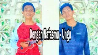 Download lagu Ungu Dengan Nafasmu lirik Cover kentrung Fadhli Muhammad MP3