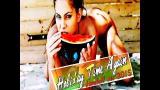 DJ KENNY HOLIDAY TIME AGAIN DANCEHALL MIX JUL 2015