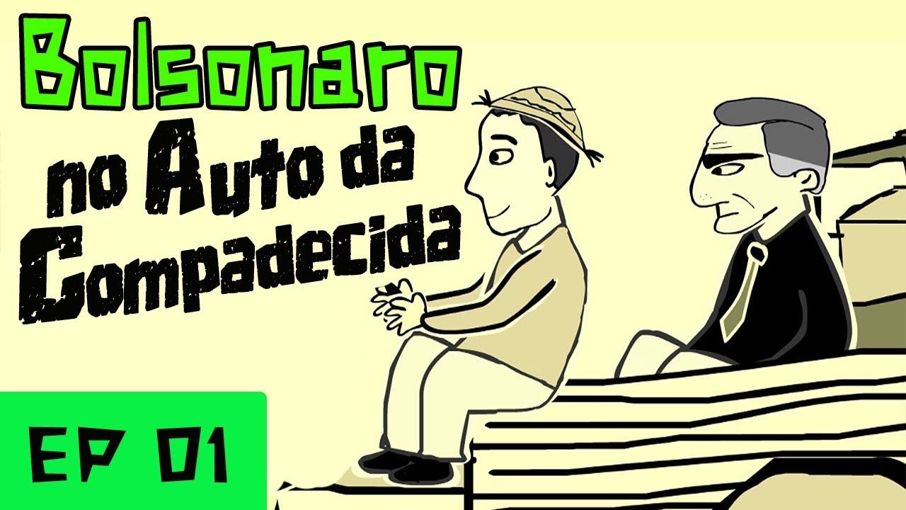 Bolsonaro no Auto da Compadecida Episódio #01