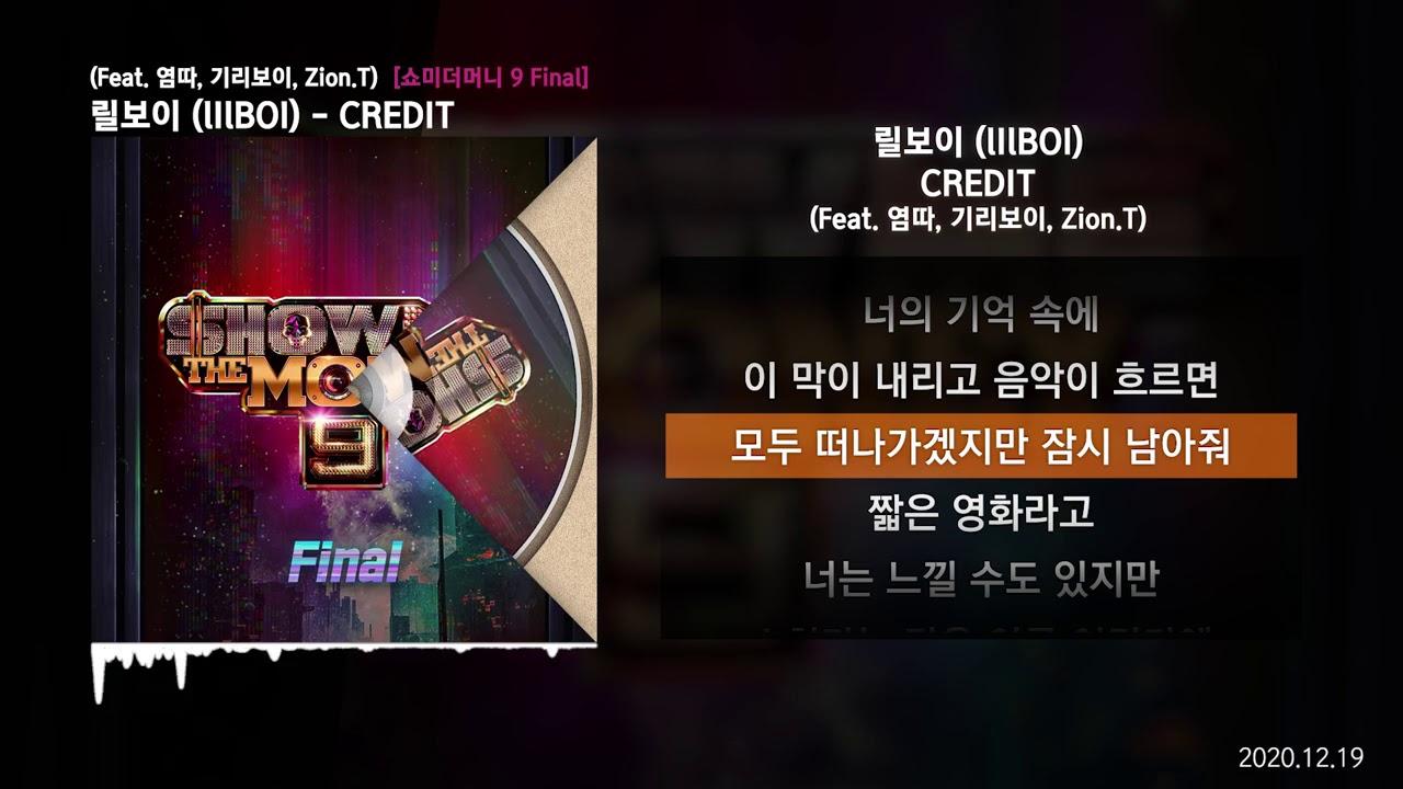 Download 릴보이 (lIlBOI) - CREDIT (Feat. 염따, 기리보이, Zion.T) [쇼미더머니 9 Final]ㅣLyrics/가사