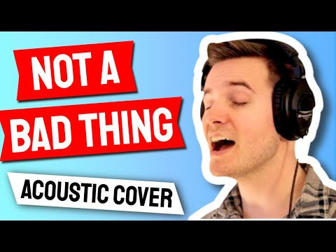 Justin Timberlake - Not a Bad Thing - Music Video - (Cover by Andy Scalise feat. Alle Bettale)