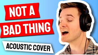 Justin Timberlake Not A Bad Thing Music Video Cover By Andy Scalise Feat Alle Bettale