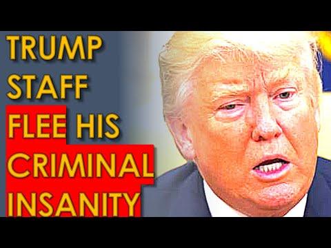 Trump Staff ABANDON Him Because he's gone CRIMINALLY INSANE