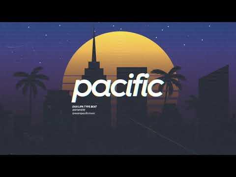"Dua Lipa Type Beat - ""Anywhere"" (Prod. Pacific)"