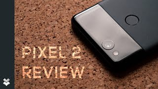 Pixel 2 and Pixel 2 XL Review after 2 months of being used. I love ...