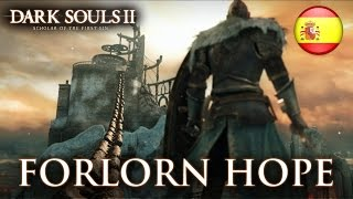 Dark Souls II: Scholar of the First Sin - PS4/XB1/PC/PS3/X360 – Forlorn Hope (Spanish Trailer)