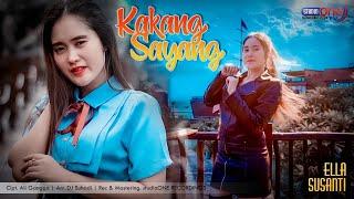 Download ELLA SUSANTI | KAKANG SAYANG