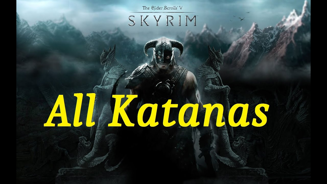 How to get all the Katanas in Skyrim